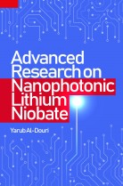 Advanced Research on Nanophotonic Lithium Niobate